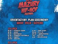 XVII Edycja Mazury HIP HOP FESTIWAL - Plan godzinowy