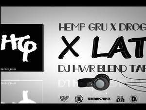 Hemp Gru x DJ HWR - HG Droga X-lecie BLENDTAPE